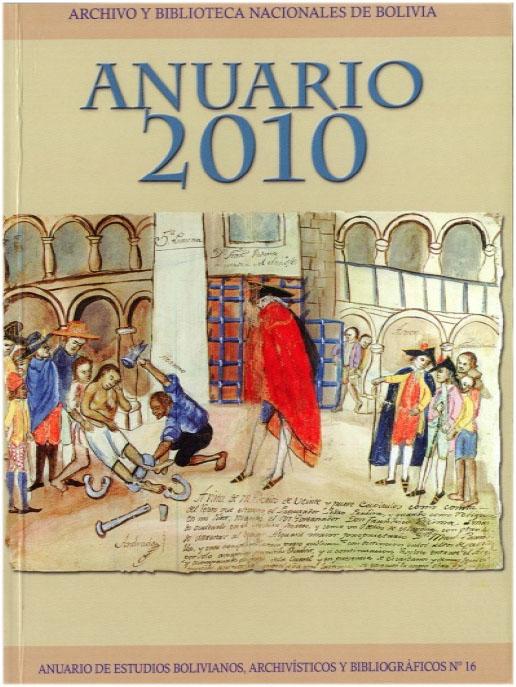 ANUARIO DE ESTUDIOS BOLIVIANOS, ARCHIVÍSTICOS Y BIBLIOGRÁFICOS