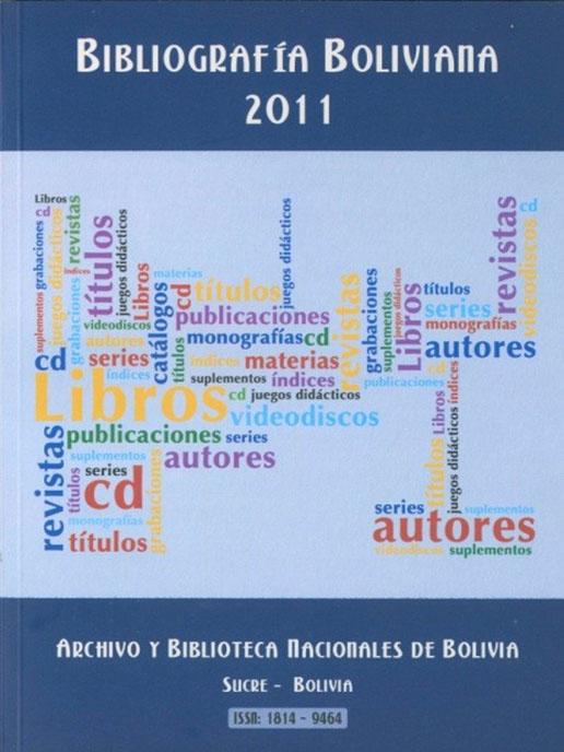 BIBLIOGRAFÍA BOLIVIANA 2011: MONOGRAFÍAS