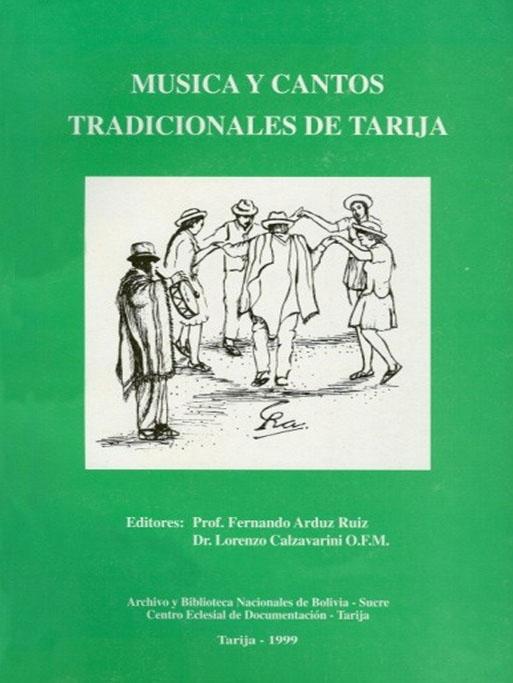 MÚSICA Y CANTOS TRADICIONALES DE TARIJA