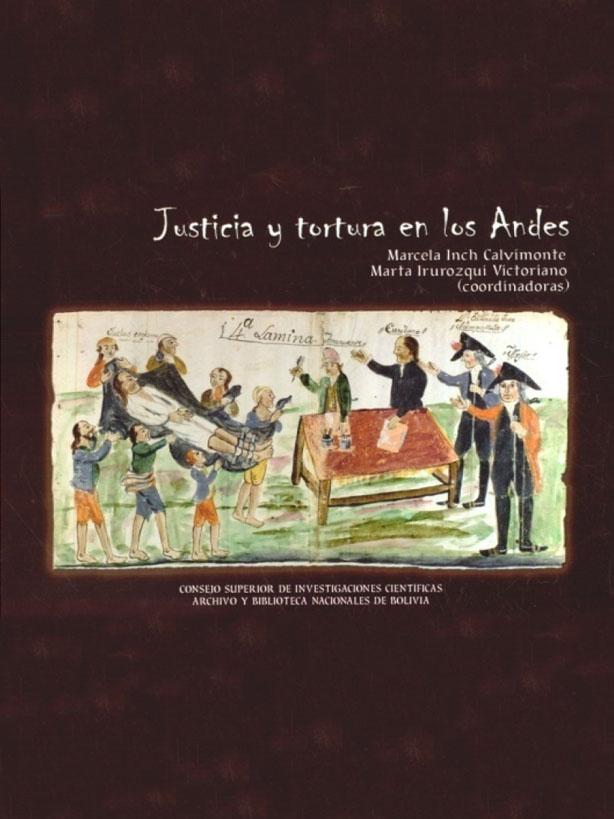 JUSTICIA Y TORTURA EN LOS ANDES
